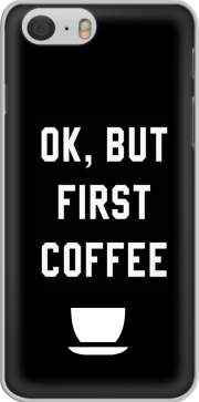 Ok But First Coffee Hoesje voor Iphone 6 4.7