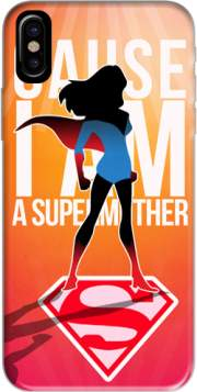 I am a super mom Hoesje voor Iphone X / Iphone XS